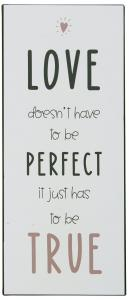 "IB Laursen Metall Skylt ""Love doesn´t have to be perfect"""