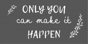 """IB Laursen Magnet """"Only You can make it happen"""""""