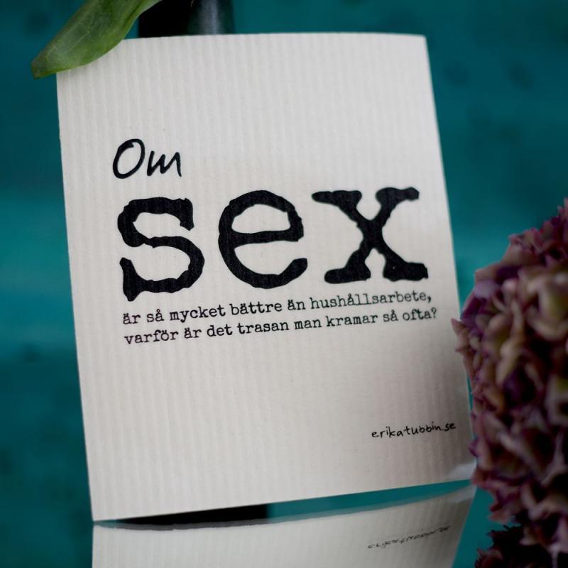Disktrasa, Om sex - Erika Tubbin