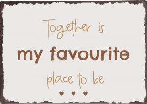 """IB Laursen Metall Skylt """"Together is my favourite place to be"""""""