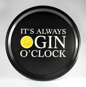 Bricka: It´s always GIN o´clock (svart) - Mellow Design (rund)