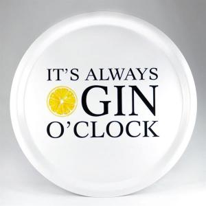 Bricka: It´s always GIN o´clock (vit) - Mellow Design (rund)