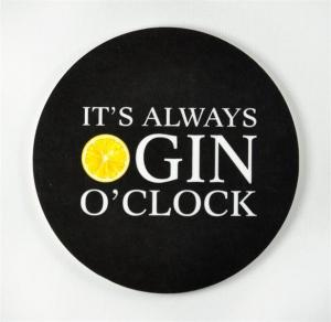 Glasunderlägg: It´s always Gin o´clock (svart) - Mellow Design