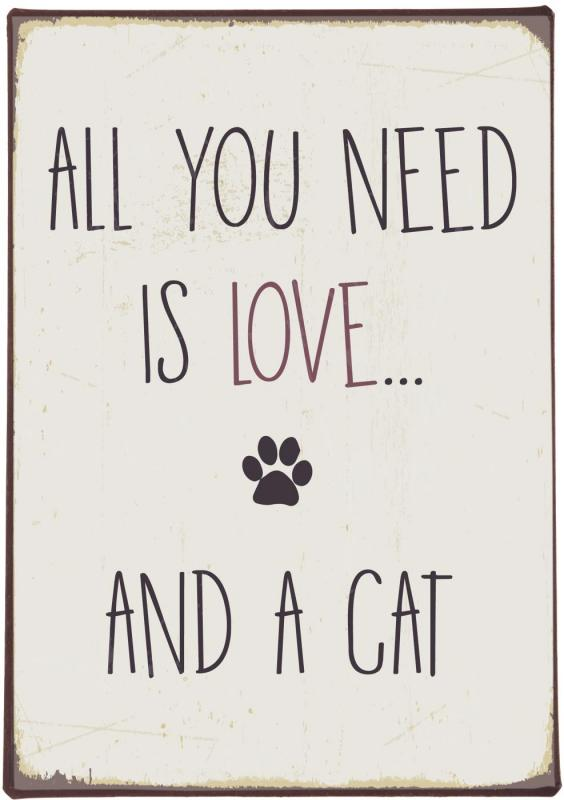 """IB Laursen Metall Skylt """"All you need is love and a cat..."""""""