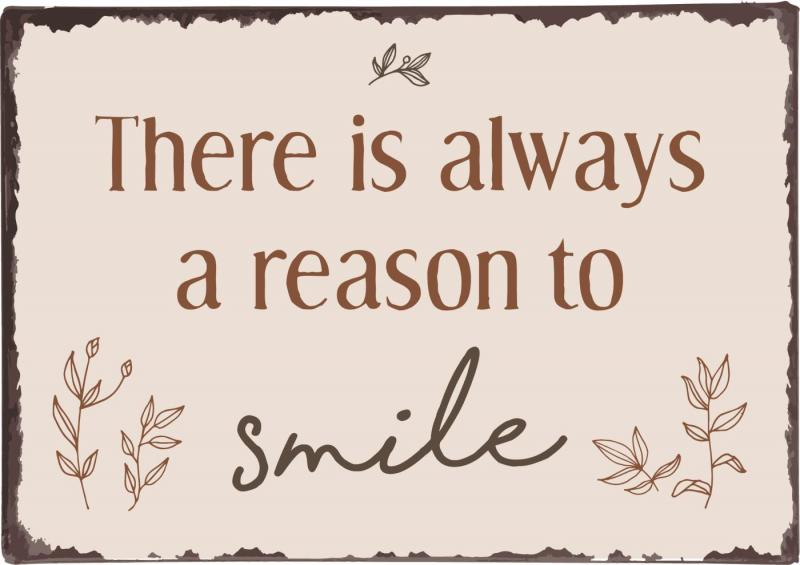"""IB Laursen Metall Skylt """"There is always a reason to smile..."""""""
