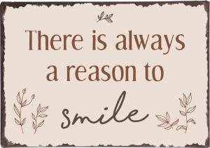 "IB Laursen Metall Skylt ""There is always a reason to smile..."""