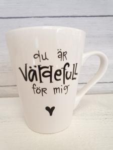 Du är värdefull för mig - Mugg från Lyckliga L8