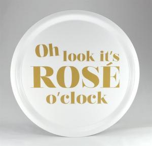 Bricka: Oh look it´s rosé o´clock - Mellow Design (rund, vit med guld text)