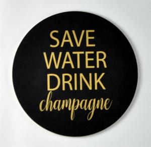 Glasunderlägg: Save water drink Champagne - Mellow Design (svart med guldtext)