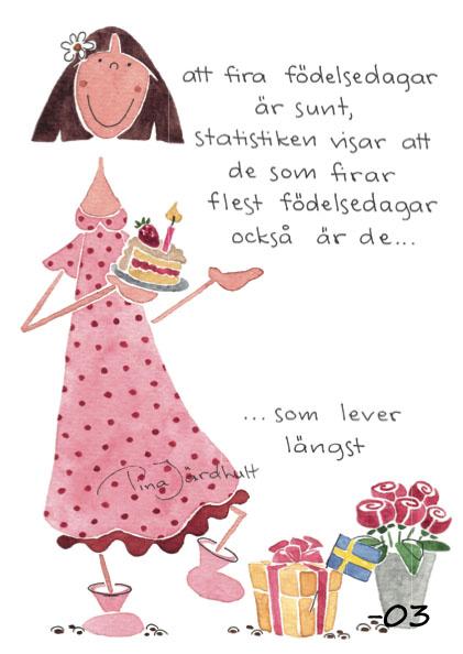 Vykort Att fira födelsedagar är sunt... (TJ Produktion)
