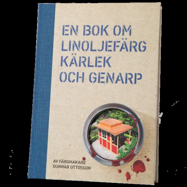 En bok om linoljefärg, kärlek och Genarp/ Bok