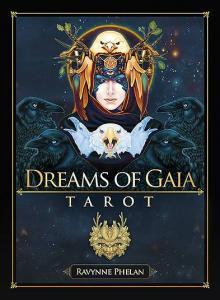 Dreams of Gaia Tarot - A Tarot for a new Era