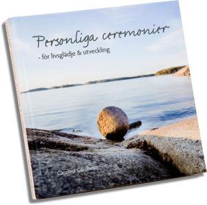 BOK PERSONLIGA CEREMONIER - FÖR LIVSGLÄDJE & UTVECKLING