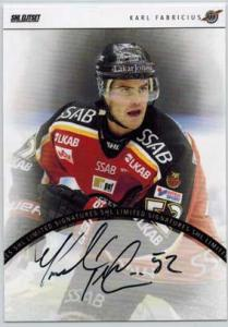 2013-14 SHL s.2 Signatures Limited #7 Karl Fabricius Luleå Hockey