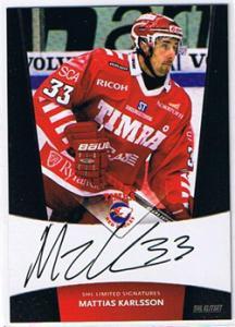 2010-11 SHL s.2 Limited Signatures #6 Mattias Karlsson Timrå IK /25