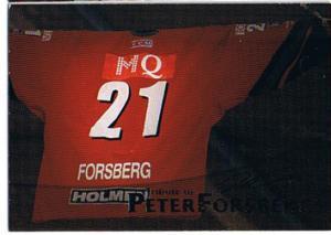 2004-05 SHL Tribute to Peter Forsberg #1 Peter Forsberg SP