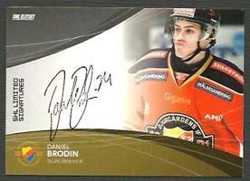 2011-12 SHL s.1 Limited Signatures #2 Daniel Brodin Djurgården /25