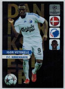 Danmarks Mester, 2013-14 Adrenalyn Champions League, Igor Vetokele