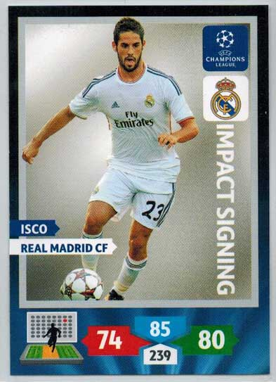 Impacts Signings, 2013-14 Adrenalyn Champions League, Isco