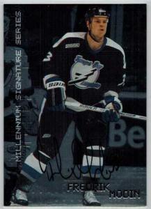 Fredrik Modin 1999-00 BAP Millennium Autographs #218