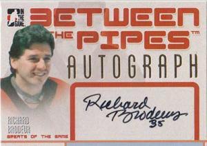 Richard Brodeur 2006-07 Between The Pipes Autographs #ARBR