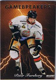 2009-10 SHL s.2 Gamebreakers #08 Peter Forsberg MODO Hockey