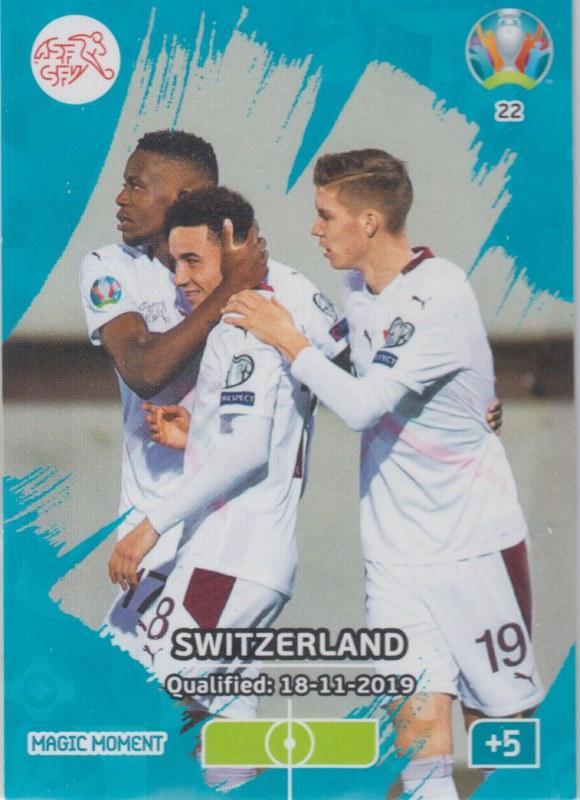 Adrenalyn Euro 2020 - 022 - Switzerland Qualified - Magic Moment