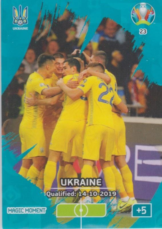 Adrenalyn Euro 2020 - 023 - Ukraine Qualified - Magic Moment