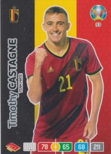 Adrenalyn Euro 2020 - 053 - Timothy Castagne (Belgium) - Team Mate