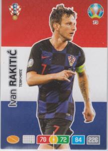 Adrenalyn Euro 2020 - 073 - Ivan Rakitić / Ivan Rakitic (Croatia) - Team Mate