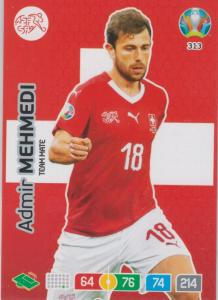 Adrenalyn Euro 2020 - 313 - Admir Mehmedi (Switzerland) - Team Mate