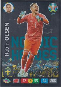 Adrenalyn Euro 2020 - 477 - Robin Olsen (Sweden) - Nordic Heroes