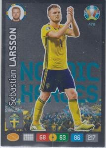 Adrenalyn Euro 2020 - 478 - Sebastian Larsson (Sweden) - Nordic Heroes