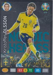 Adrenalyn Euro 2020 - 479 - Kristoffer Olsson (Sweden) - Nordic Heroes