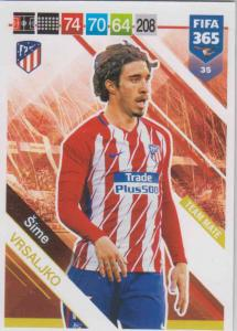 Adrenalyn XL FIFA 365 2019 - 035  Šime Vrsaljko (Atlético de Madrid) Team Mate