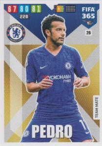 Adrenalyn XL FIFA 365 2020 - 026 Pedro  - Chelsea - Team Mate
