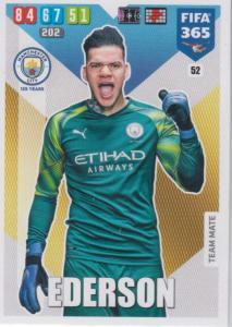 Adrenalyn XL FIFA 365 2020 - 052 Ederson  - Manchester City - Team Mate