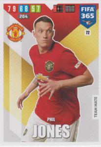 Adrenalyn XL FIFA 365 2020 - 072 Phil Jones  - Manchester United - Team Mate