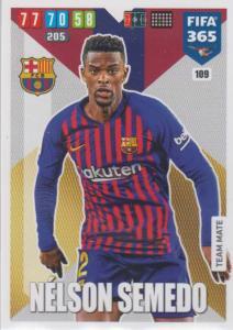 Adrenalyn XL FIFA 365 2020 - 109 Nelson Semedo  - FC Barcelona - Team Mate