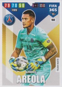 Adrenalyn XL FIFA 365 2020 - 160 Alphonse Areola  - Paris Saint-Germain - Team Mate