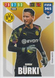 Adrenalyn XL FIFA 365 2020 - 196 Roman Bürki  - Borussia Dortmund - Team Mate