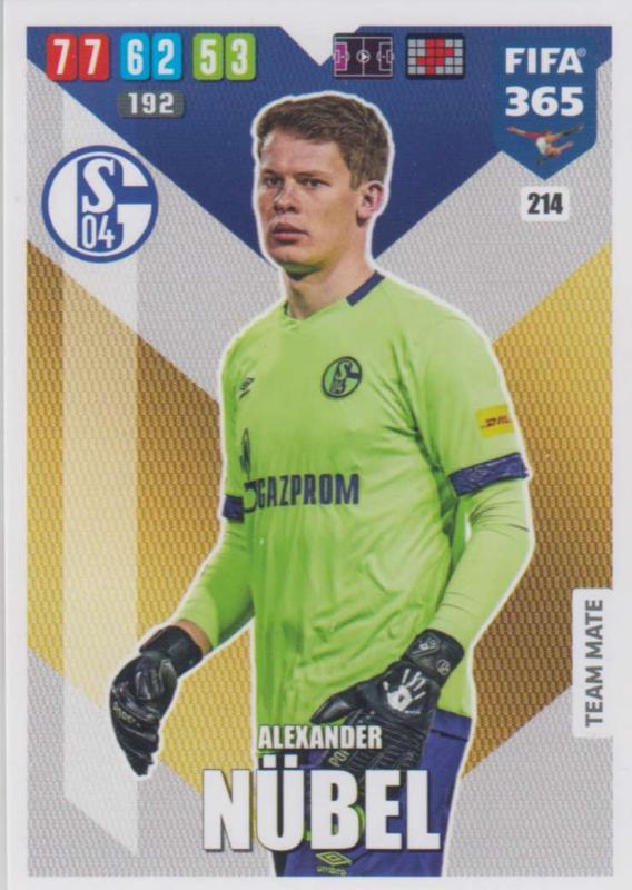 Adrenalyn XL FIFA 365 2020 - 214 Alexander Nübel  - FC Schalke 04 - Team Mate