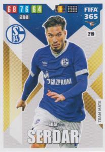 Adrenalyn XL FIFA 365 2020 - 219 Suat Serdar  - FC Schalke 04 - Team Mate