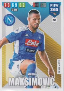 Adrenalyn XL FIFA 365 2020 - 271 Nikola Maksimović  - SSC Napoli - Team Mate