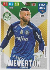 Adrenalyn XL FIFA 365 2020 - 322 Weverton  - Palmeiras - Team Mate