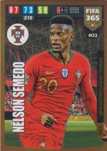 Adrenalyn XL FIFA 365 2020 - 403 Nélson Semedo  - Portugal - UEFA Nations League Winner