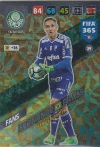FIFA365 17-18 029 Fernando Prass - Fans' Favourite - Palmeiras