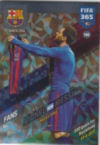 FIFA365 17-18 105 Lionel Messi - Milestone - FC Barcelona