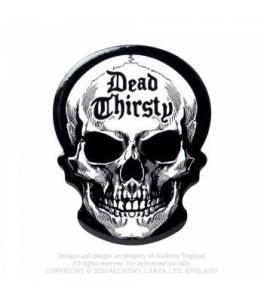 Underlägg, Dead Thirsty