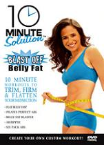 Blast Off Belly Fat - 10 Minute Solution